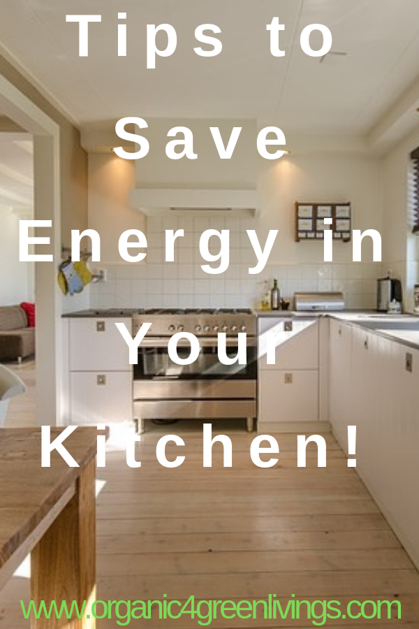 energy saving tips for your kitchen