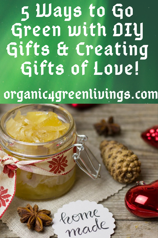 5 Ways to Go Green DIY gifts