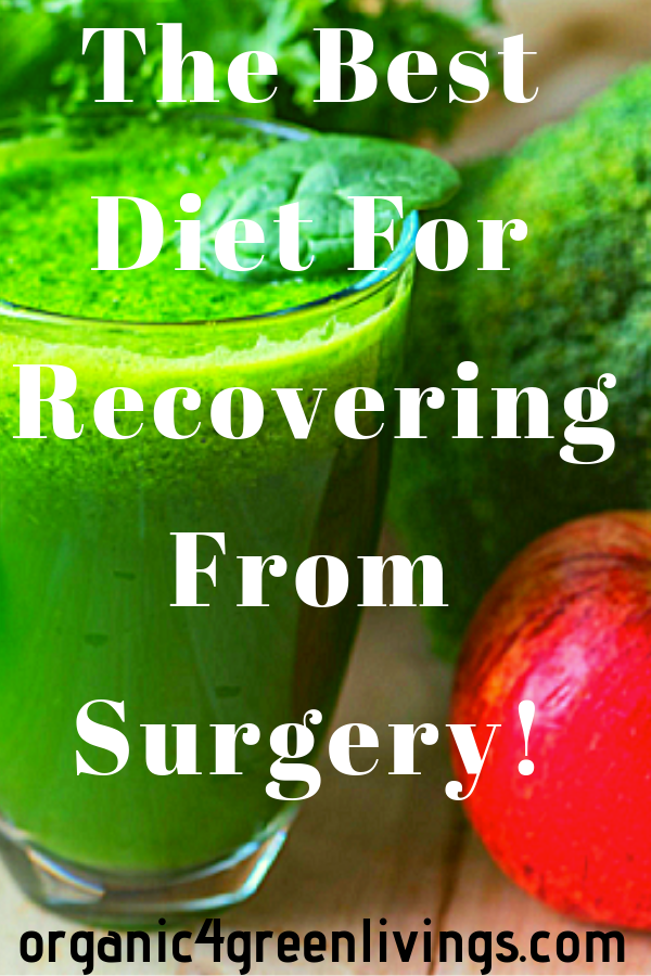 Best diet for recovering from surgery
