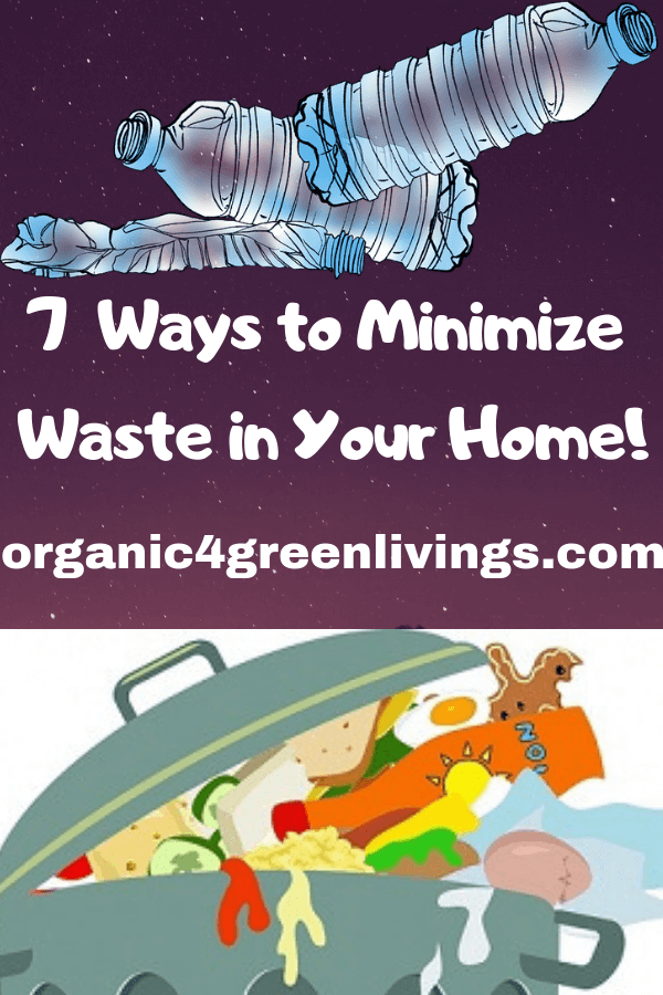 7 Ways to Minimize Waste in Your Home