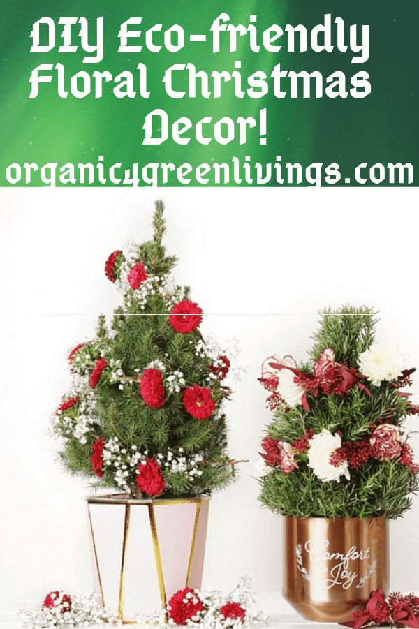 DIY Eco-friendly floral Christmas decorations