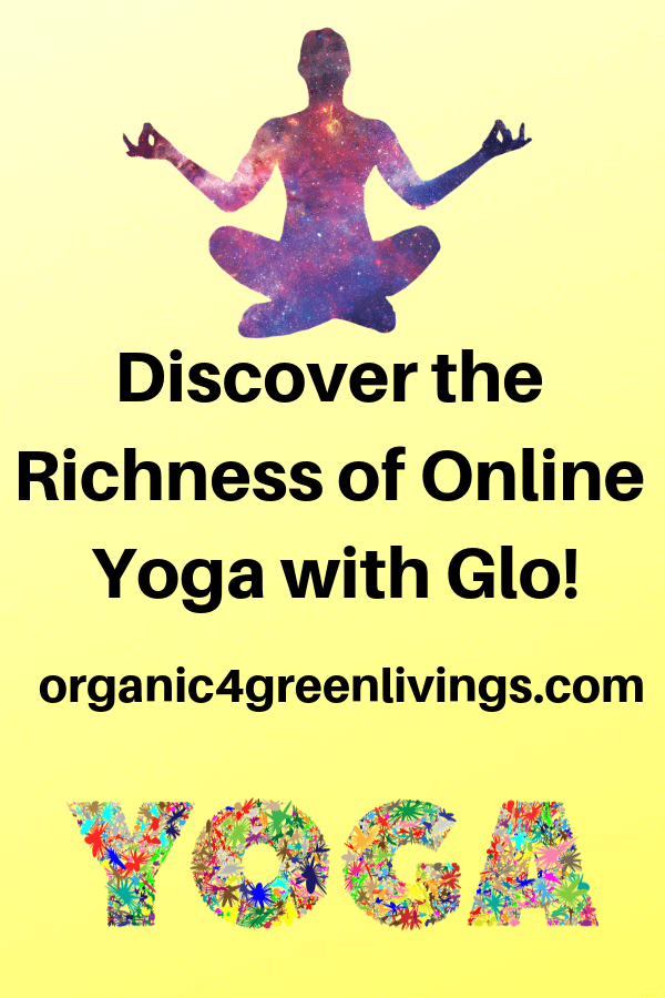 Yoga - Discover the Richness of Glo online classes