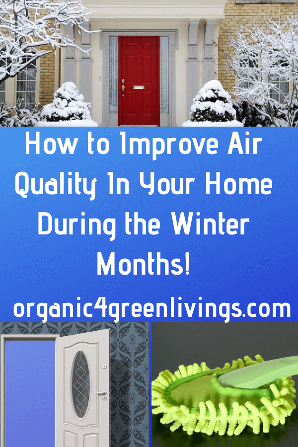 How to improve air quality during the winter months in your home