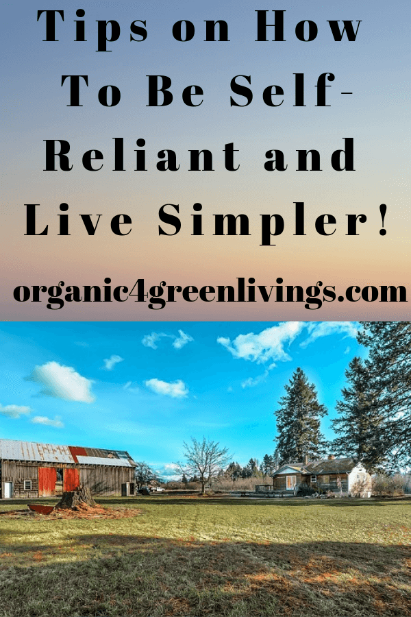 Living A self-reliant and simpler life