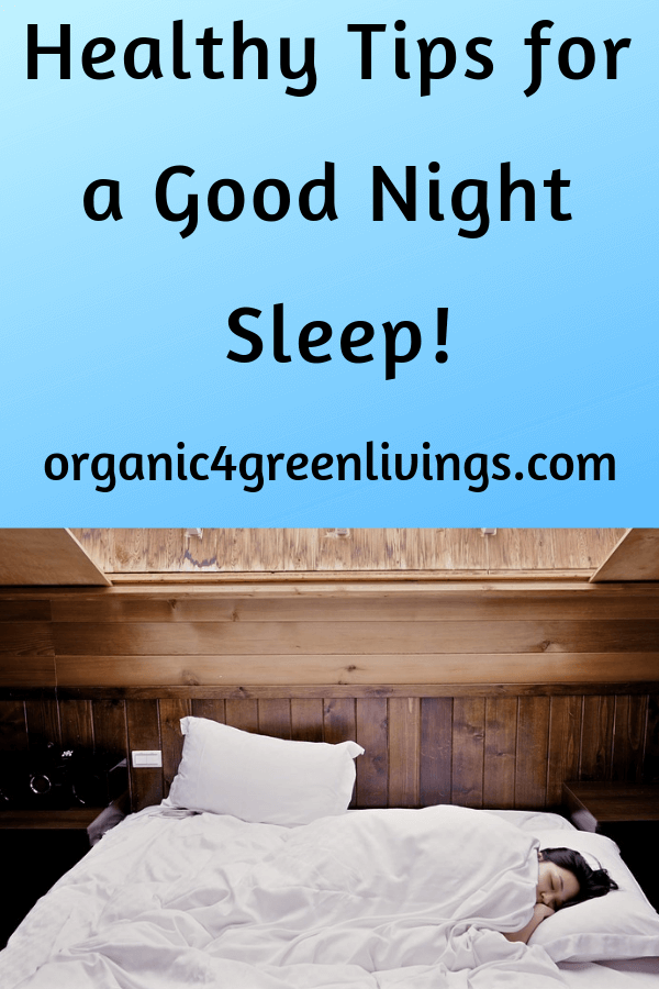 Healthy tips for a Good Night Sleep