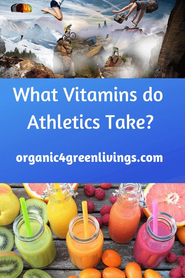 What Vitamins do athletics