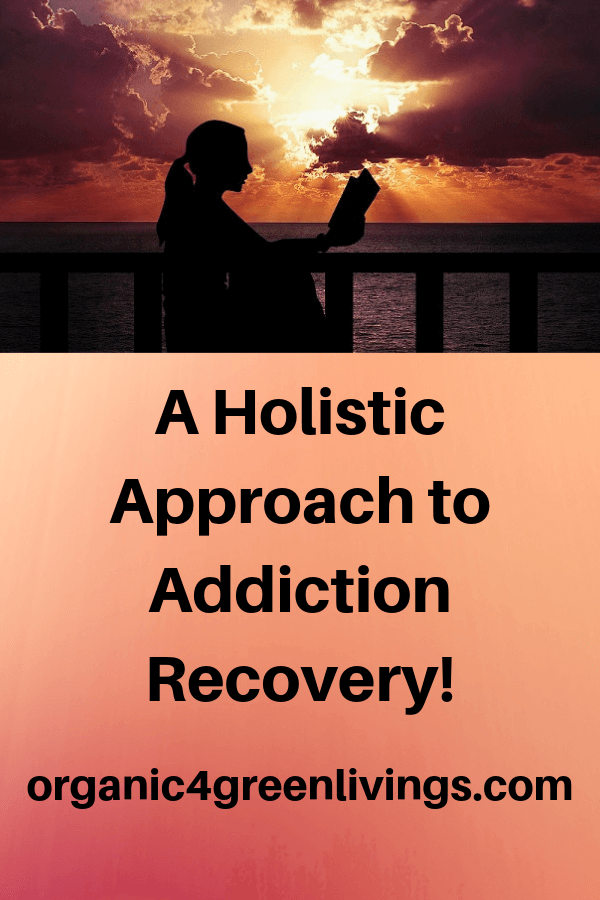 holistic approach to addiction recovery