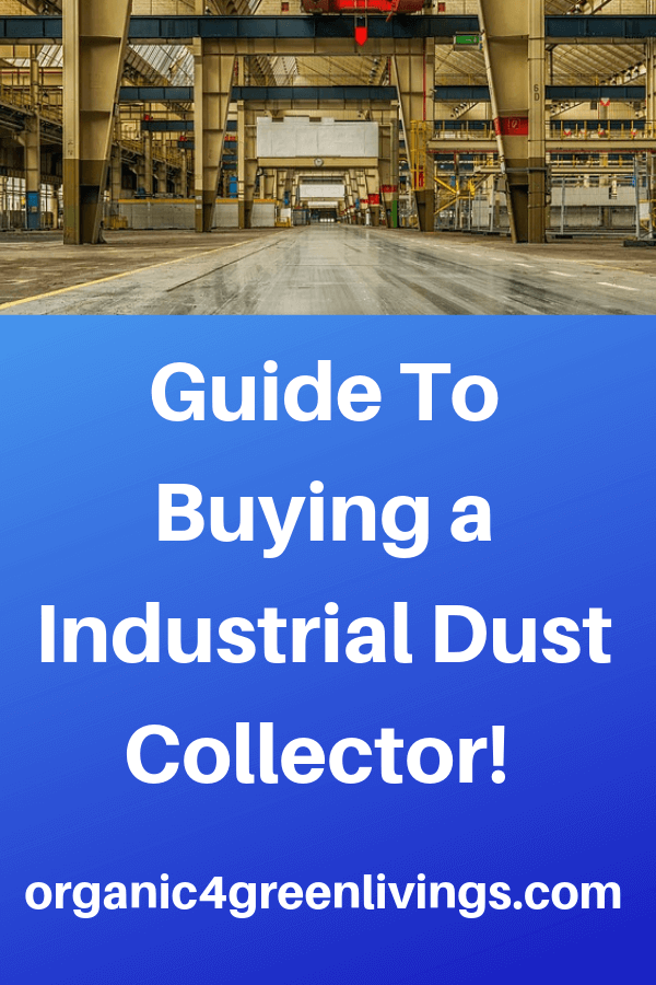 types of dust collectors for the workplace