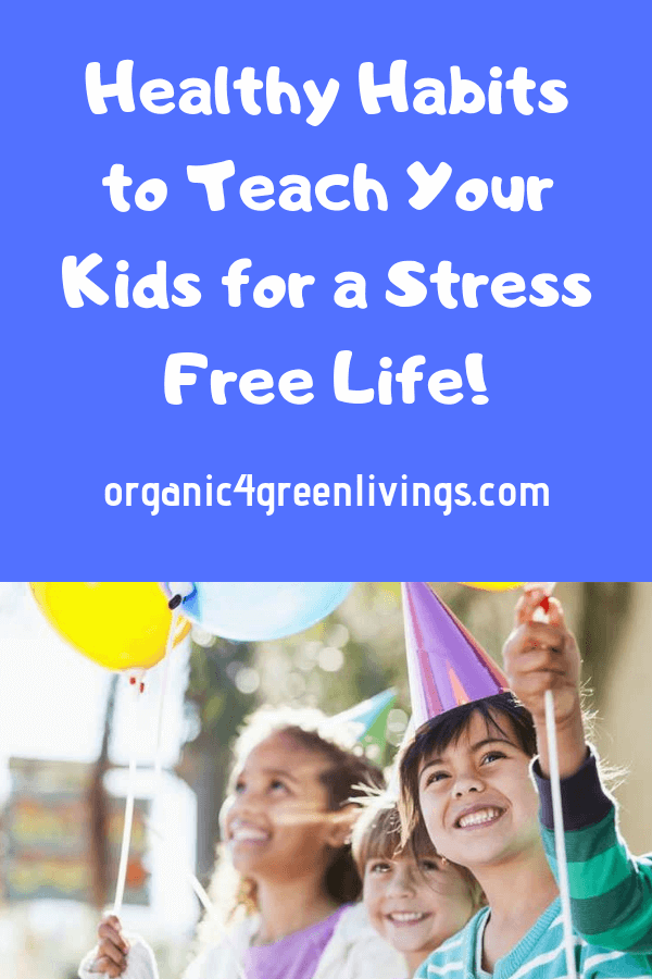 healthy habits for kids to reduce stress