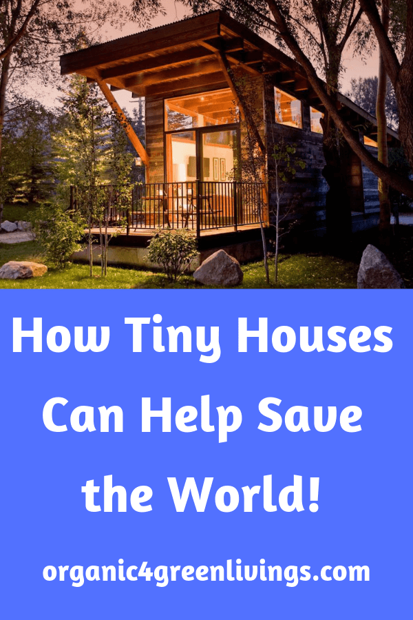 benefits to the environment of tiny houses