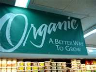 """Organic a Better Way to Go"""