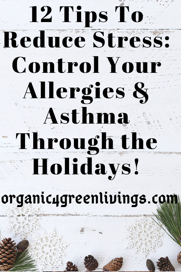 Tips to Reduce Stress I control allergies