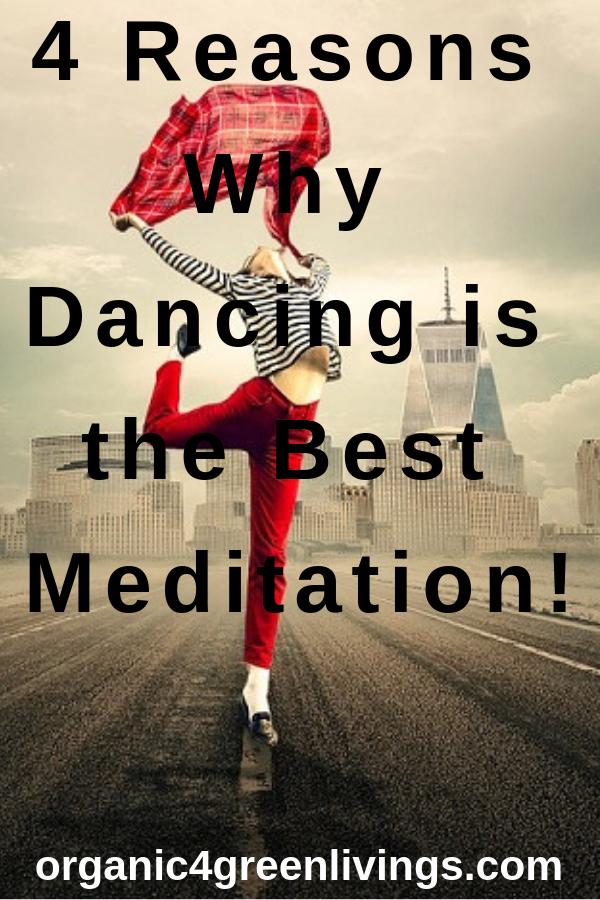Dancing and meditation