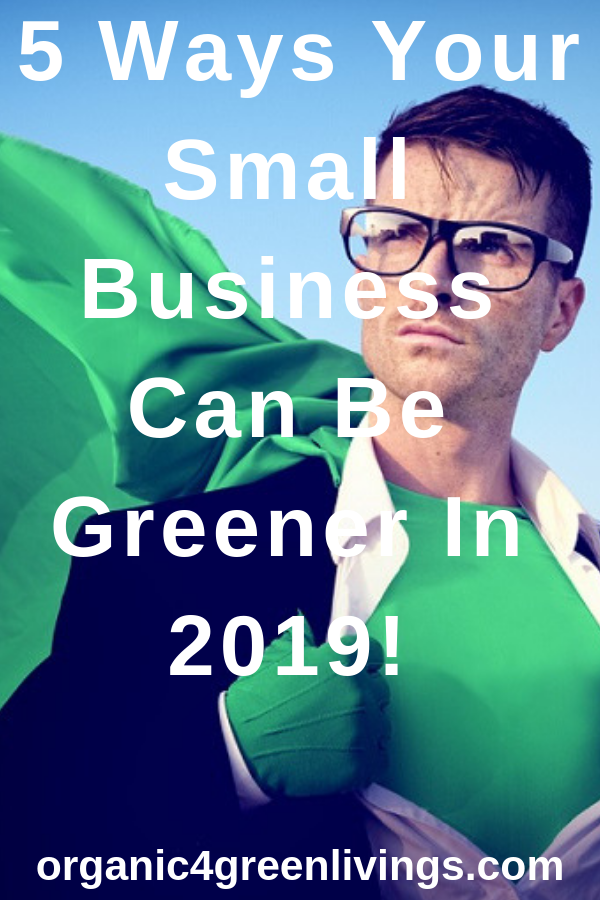 Ways to make your small business greener