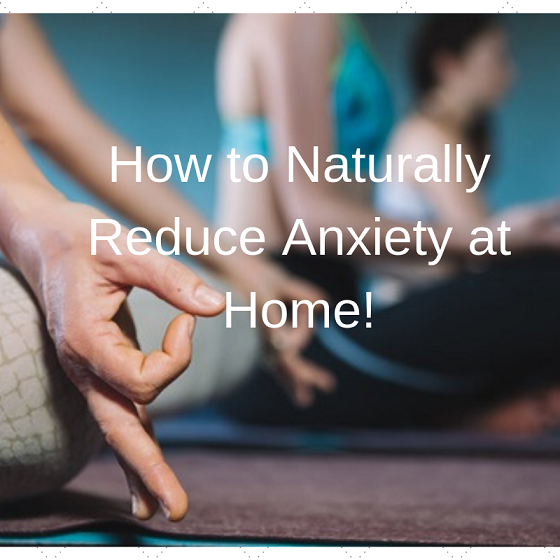 how to reduce anxiety