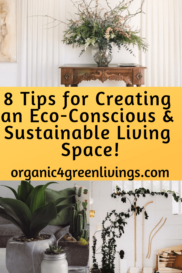 Tips to create a sustainable living space