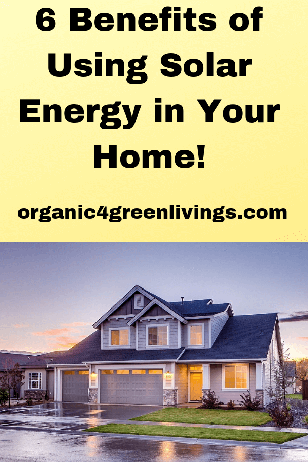 Benefits of Solar Energy on Your Home