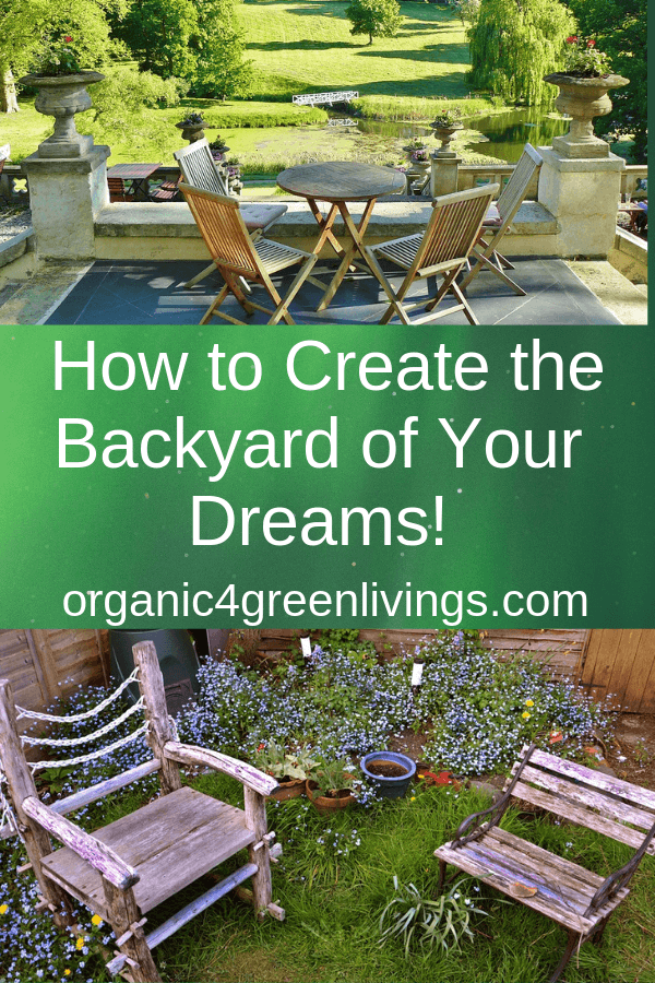 How to create the backyard of your dreams