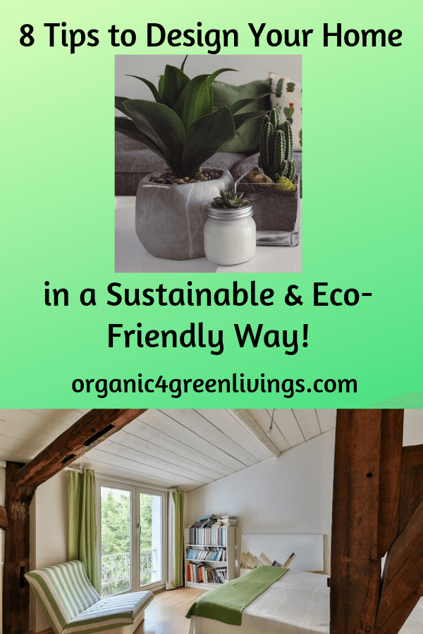 Tips To Design Your Home In A Sustainable Way