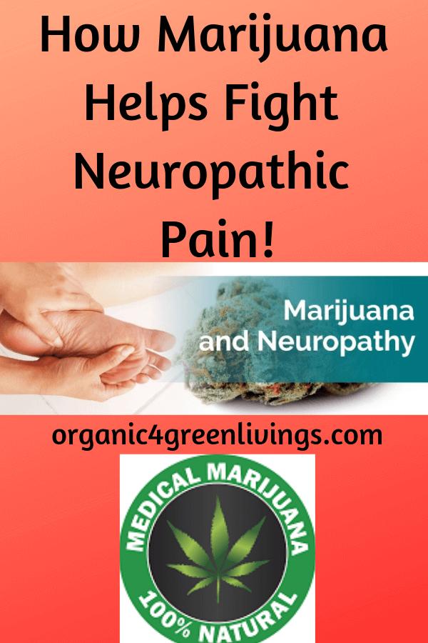 Medical Marijuana fights neuropathic pain