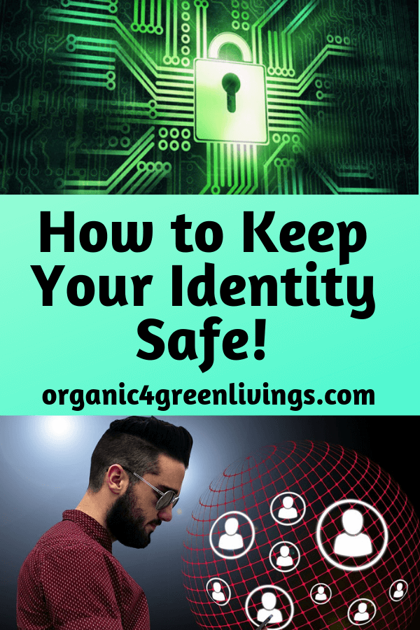 Tips on how to keep your identity safe