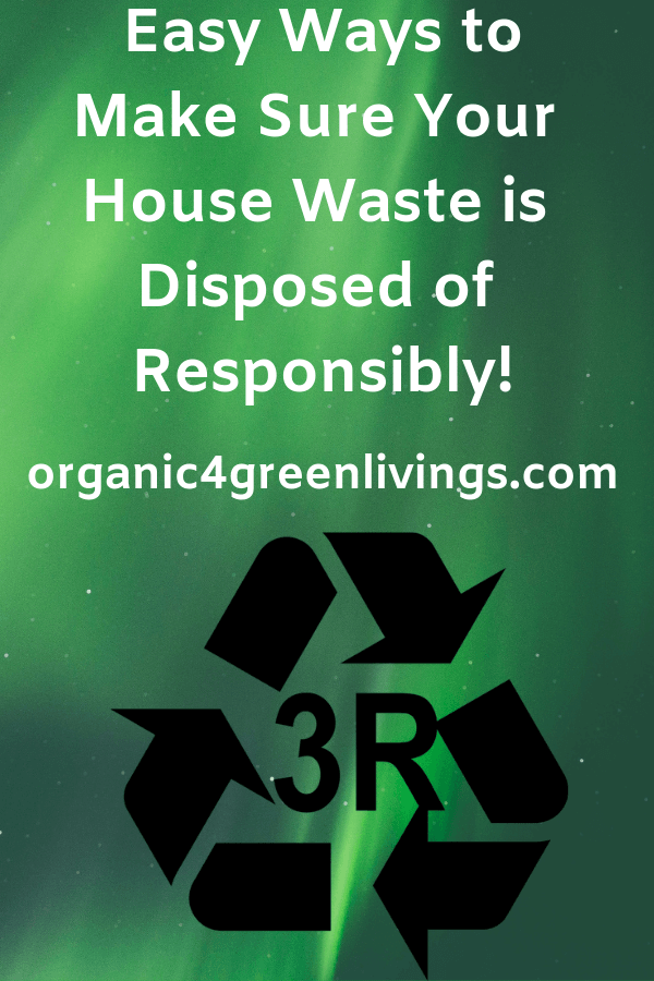Ways to dispose of your house waste