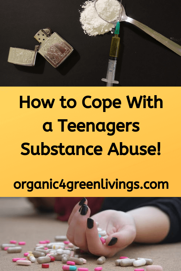 How to cope with teenagers substance abuse