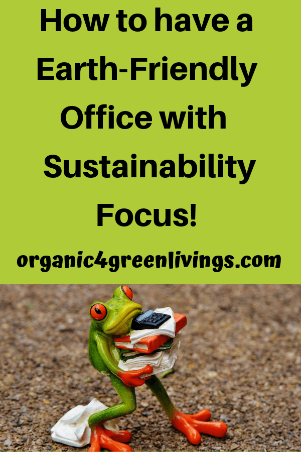Earth-friendly Office
