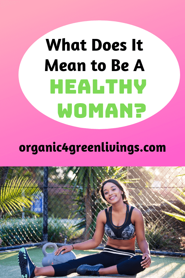 ways for a woman to be healthy