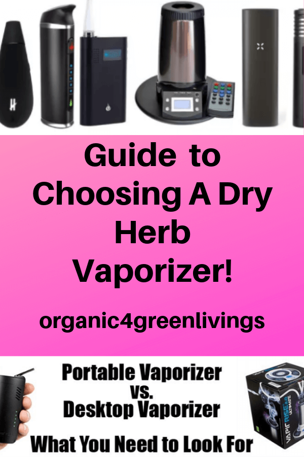 guide to choosing a dry herb vaporizer