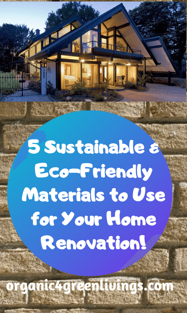 sustainable materials for home renovatons