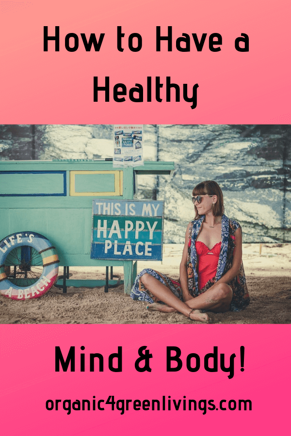 ways to have a healthy mind and body